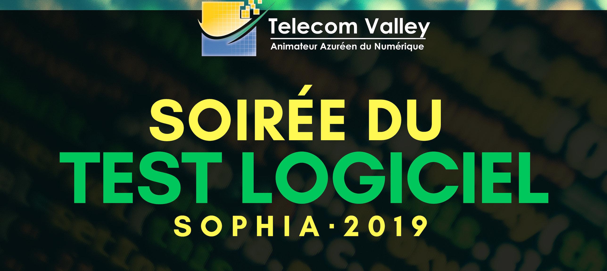 Soirée du test logiciel à Sophia-Antipolis – Jeudi 17 octobre 2019 – 15h30 à 22h
